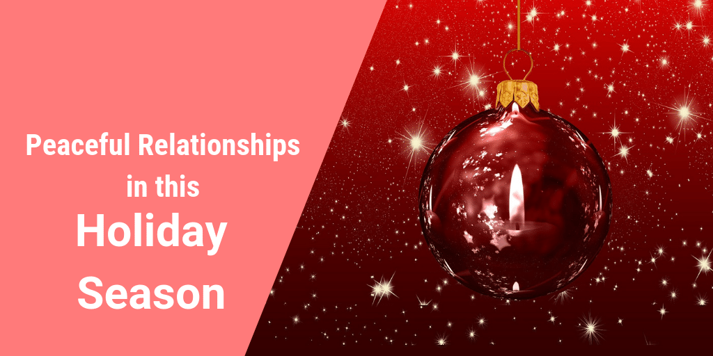Peaceful Relationships Holiday