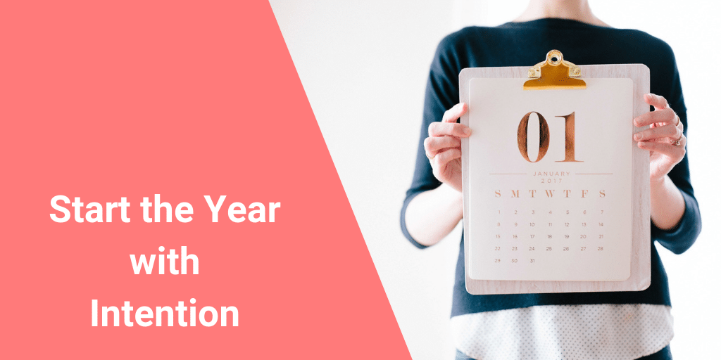 Start the Year with Intention