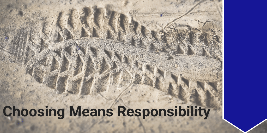 Choosing Means Responsibility (2)