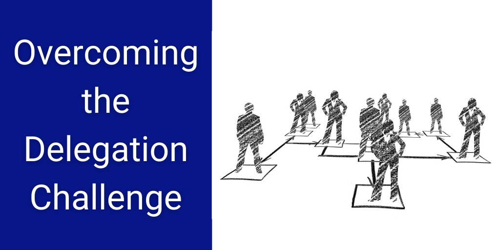Overcoming the Delegation Challenge